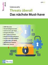 Cybersecurity 2017: Threats überall - das nächste Must-have | eBook